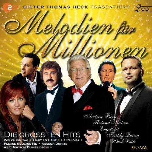 Melodien Fuer Millione Die Groessten Hits