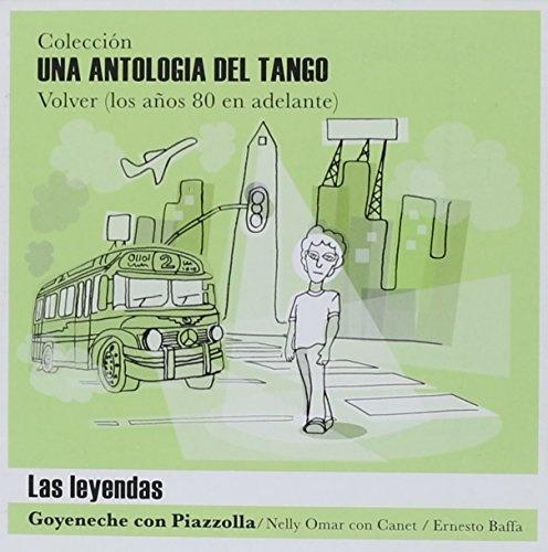 Una Antologia de Tango: Las Leyendas