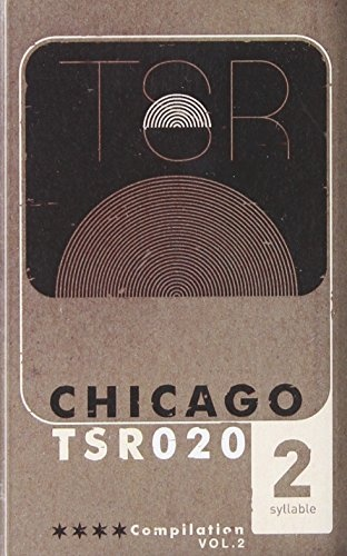 Two Syllable Records Chicago Compilation, Vol. 2