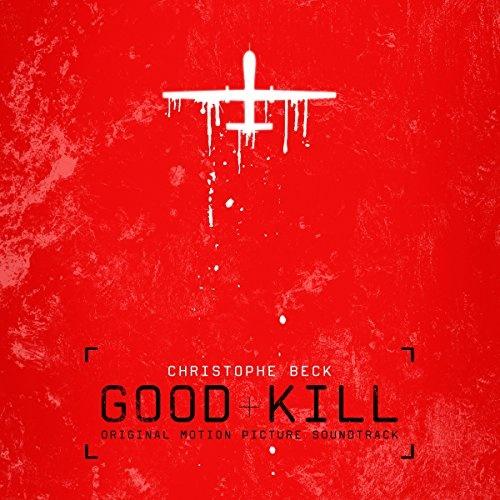 Good Kill [Original Motion Picture Soundtrack]