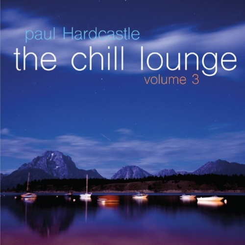 The Chill Lounge, Vol. 3