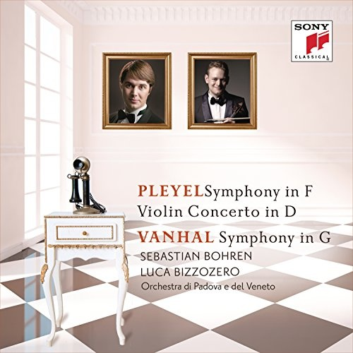 Pleyel: Symphony in F; Violin Concerto in D; Vanhal: Symphony in G