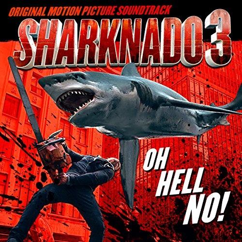 Sharknado 3: Oh Hell No! [OST]