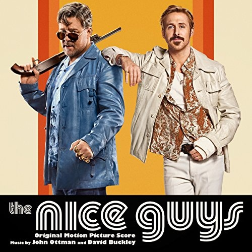 The Nice Guys [Original Motion Picture Score]
