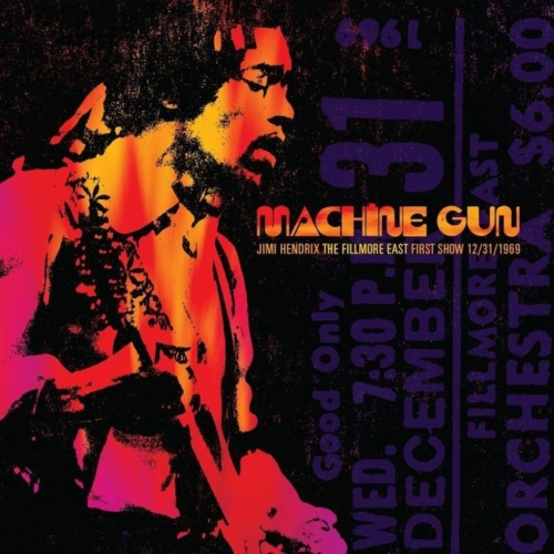 Machine gun : Jimi Hendrix The Fillmore East first show 12/31/1969 / Jimi Hendrix.