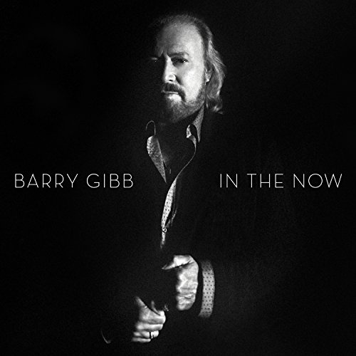 In the now / Barry Gibb.