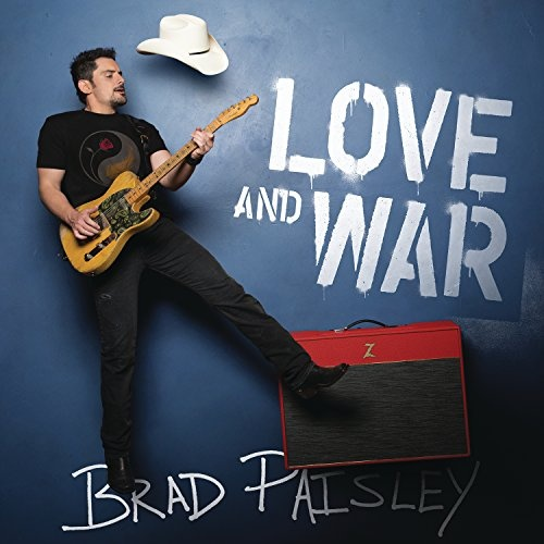 Love and war / Brad Paisley.