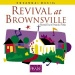 Revival at Brownsville: Recorded Live in Pensacola, Florida