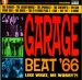 Garage Beat '66, Vol. 1: Like What, Me Worry?!