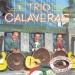 Trio Calaveras [RCA]