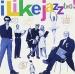 I Like Jazz Two!