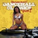 Dancehall Classics, Vol. 2 [Sequence]