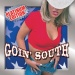 Goin' South Platinum Edition