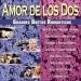 Amor De Los Dos: Grandes Duetos Romanticos