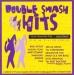 Double Smash Hits