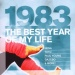 The Best Year of My Life: 1983