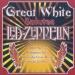 Great White Salutes Led Zepplin