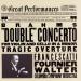 Brahms: Double Concerto; Tragic Overture