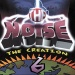 The Noise, Vol. 6: Creation