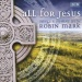 All For Jesus: Song & Hymns With Robin Mark
