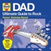 Haynes Ultimate Guide to Rock: Dad