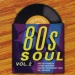 The  Masters Series: 80's Soul, Vol. 2