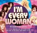I'm Every Woman: Pop Queens of the Seventies