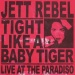 Tight like a Baby Tiger: Live at the Paradiso