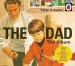 How It Works: The Dad - The Album