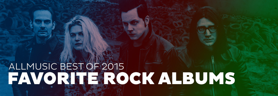 Favorite Rock Albums | AllMusic 2015 in Review