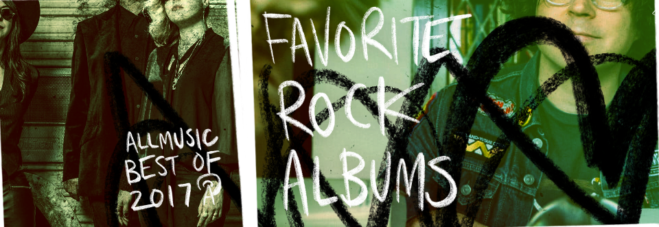 Favorite Rock Albums | AllMusic 2017 in Review