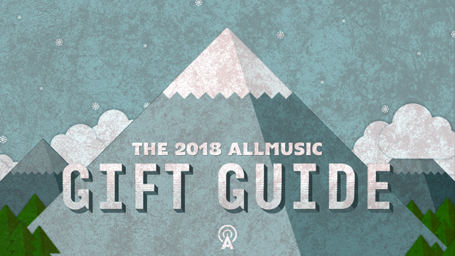 The 2018 AllMusic Gift Guide