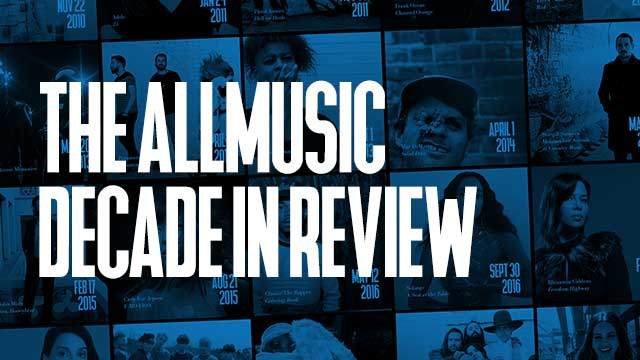 The AllMusic Decade in Review