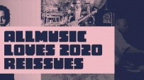 AllMusic Loves 2020 Reissues