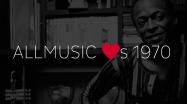 AllMusic Loves 1970