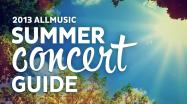 2013 Summer Concert Guide