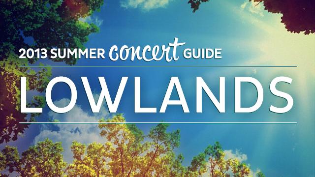 Summer Concert Guide: Lowlands