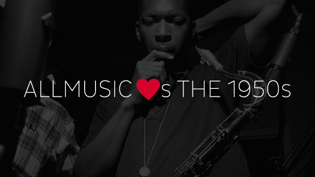 AllMusic ♥s the 1950s