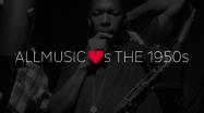 AllMusic Loves the 1950s