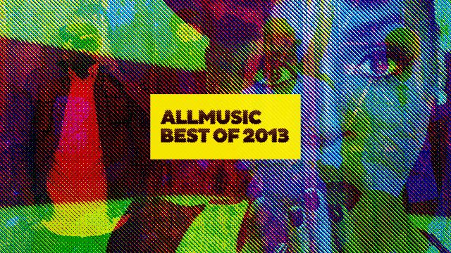 AllMusic's Favorite R&B Albums of 2013
