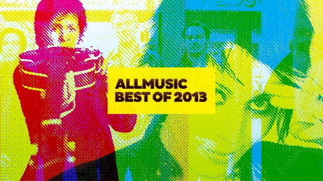 AllMusic's Favorite Rock Albums of 2013