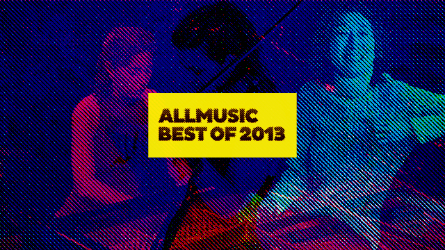 AllMusic's Favorite Classical Instrumental Albums of 2013