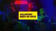 AllMusic Best of 2013