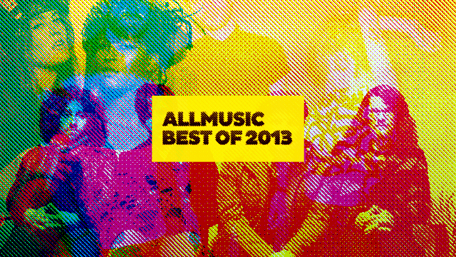 AllMusic's Favorite Pop Albums of 2013