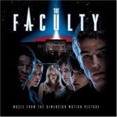 The Faculty [Music from the Dimension Motion Picture]