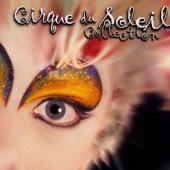 Cirque du Soleil: Collection