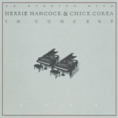 An Evening with Herbie Hancock and Chick Corea: In Concert