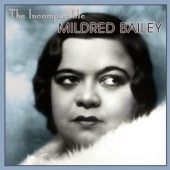 The Incomparable Mildred Bailey