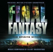Final Fantasy: The Spirits Within [Original Motion Picture Soundtrack]