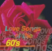 Love Songs of the 60's [Sony]